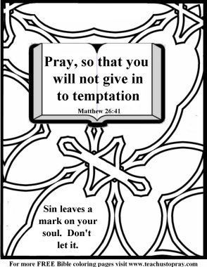 Pray to avoid temptation